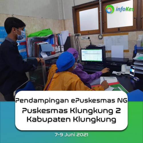 Assistance of NG ePuskesmas at Klungkung Health Center II